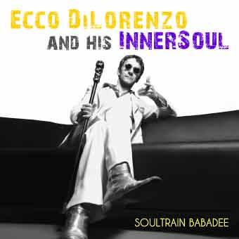 Cover_EccoDiLorenzo_SoultrainBabadee_05-15 copy